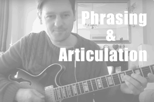 Phrasing & Articulation: How To Add Feel & Expression To Your Playing