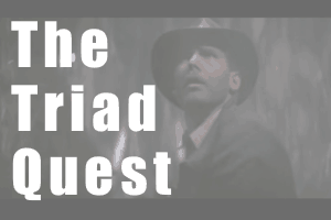 The Triad Quest