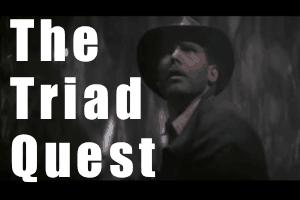 The Triad Quest