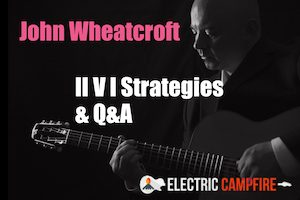 John Wheatcroft - II V I Strategies & Q&A - September 2017